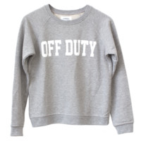 OFF DUTY SWEATSHIRT – Shop Sincerely Jules