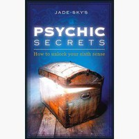 Psychic Secrets How to Unlock your Sixth Sense