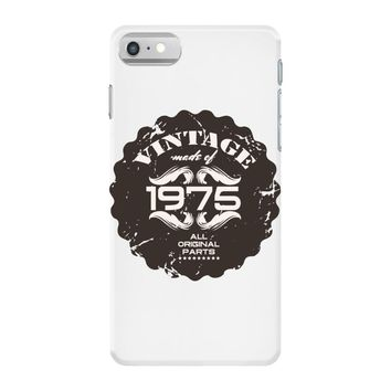 vintage made of 1975 all original parts iPhone 7 Case