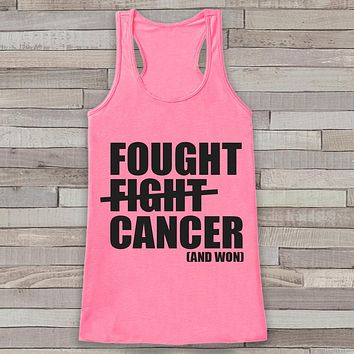 Women's Fought Cancer Tank - Cancer Awareness Tank - Pink Tank Top - Pink Racerback Tank - Running Race Team Tanks - Fight Cancer Shirt
