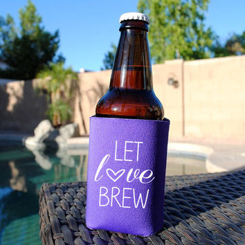 Let Love Brew Koozie. Wedding Koozie. Bachelorette Party Koozie. Beer Koozie. Insulated Beverage Holder. Boat Koozie. Let Love Brew