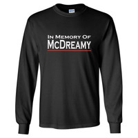 In Memory of McDreamy tshirt - Long Sleeve T-Shirt