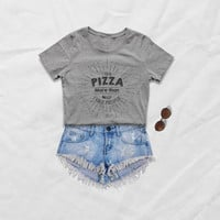 Pizza tshirt tumblr funny shirt with saying women graphic tee food shirts ladies girl fashion slogan t shirts gift for her mens tshirts
