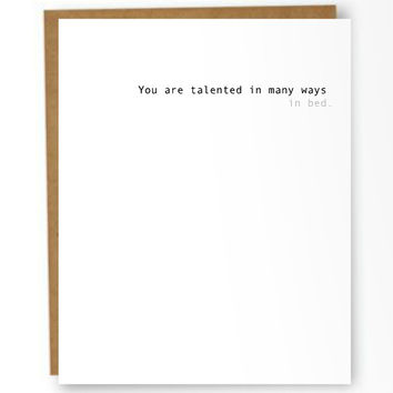 You Are Talented In Bed Card