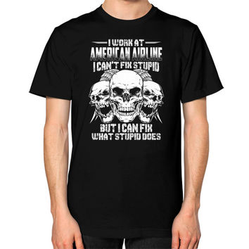 I WORK AT AMERICAN AIRLINE Unisex T-Shirt (on man)