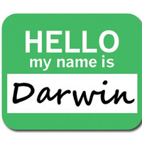 Darwin Hello My Name Is Mouse Pad