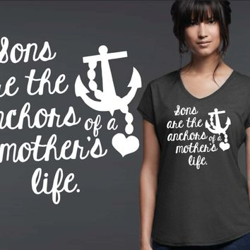 Sons Are the Anchors T-shirt
