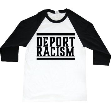 Deport Racism -- Unisex Long-Sleeve