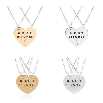 Trendy 3 pcs/set Best Bitches Pendant Broken Heart stitching Necklace For Best Friends and good girlfriends Sets of chains Gift