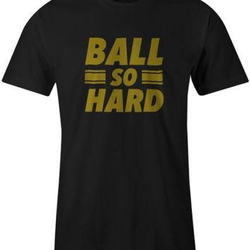 Ball So Hard Quote Music Kanye West Jay Z Hip Hop Tee T-Shirt Top Mens New T Shirts Funny Tops Tee New Unisex Funny Tops