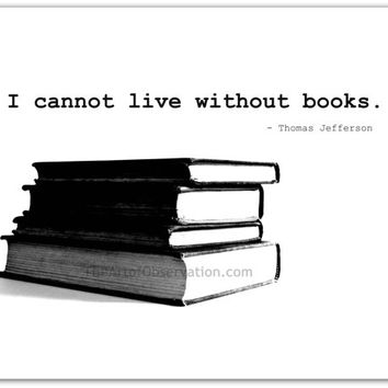 Reading Books Quote, print, black and white photography
