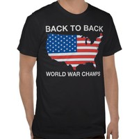 Back to Back World War Champs T-Shirt from Zazzle.com