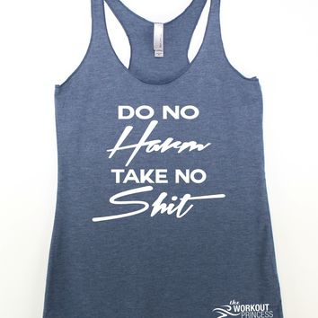 Do NO Harm Take No Shit racerback workout tank