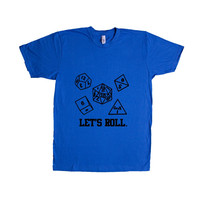 Let's Roll Sided Dice Dungeons And Dragons D&D Roleplay RPG Nerd Nerds Nerdy Geek Geeks Geeky SGAL5 Unisex T Shirt