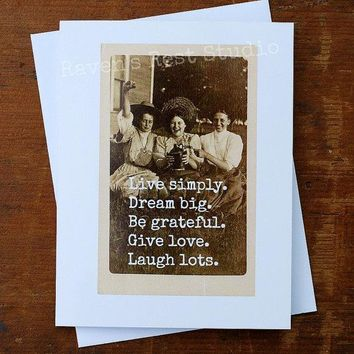 Live Simply. Dream Big. Be Grateful. Give Love. Laugh Lots. Funny Vintage Style Happy Birthday Card Friends Birthday Greeting Card FREE SHIPPING
