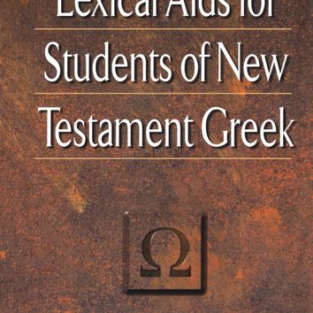 Lexical AIDS for Students of New Testament Greek 3 SUB