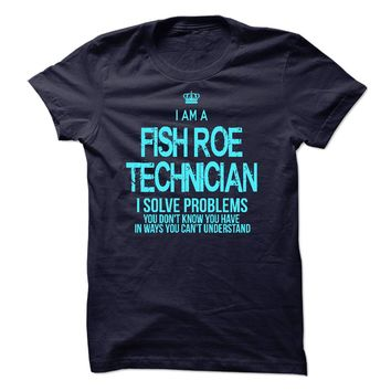 I am a Fish Roe Technicia