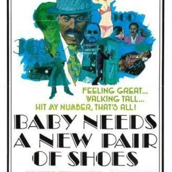 Baby Needs A New Pair Of Shoes Movie poster Metal Sign Wall Art 8in x 12in