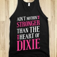 Ain't Nothin' Stronger Than The Heart Of Dixie