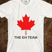 Canada The Eh Team-Unisex White T-Shirt