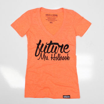 Luckless Clothing Co | Future Mrs. Holbrook (Orange)