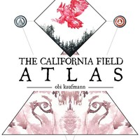 The California Field Atlas Paperback – September 1, 2017