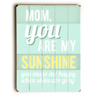 Mom Sunshine by Artist Sophia Gandhi Wood Sign