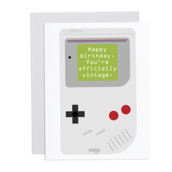 Happy Birthday. You're Officially Vintage.