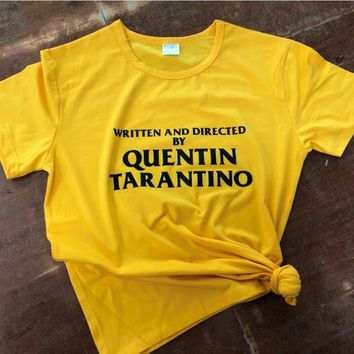 684fa2ed4d4 WRITTEN AND DIRECTED BY QUENTIN TARANTINO Yellow Clothes T-Shirt