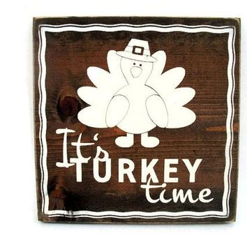 Thanksgiving Rustic Wood Sign Wall Hanging Home Decor - It's Turkey Time (#1211)