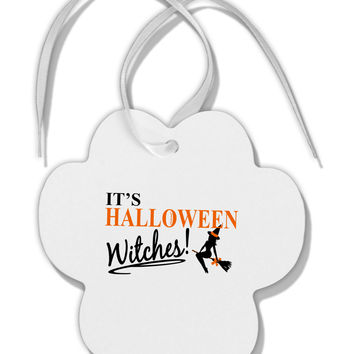 It's Halloween Witches Paw Print Shaped Ornament