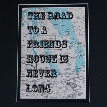 The road to a friends house is never long -Typographic Art - Vintage Atlas - $20.00 - Handmade Crafts by SammoniteArt