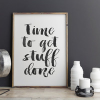 "PRINTABLE art""time to get stuff done""tipography art get stuff done get shit done office decor artwork modern wall decor watercolor poster"