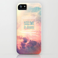 Hold Fast To Dreams  iPhone & iPod Case by secretgardenphotography [Nicola]