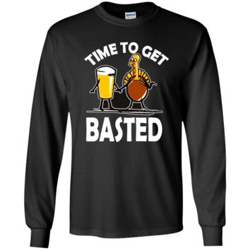 Time To Get Basted Funny Beer Thanksgiving Turkey t-shirt G240 Gildan LS Ultra Cotton T-Shirt