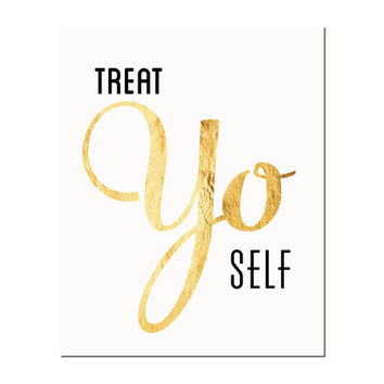 Typography Print, Quote Print, Treat Yo Self, Parks and Rec, Gold, Nude, Wall Decor - Treat Yo Self 2 (8x10)