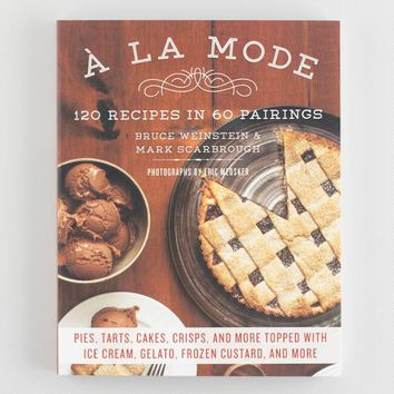 A La Mode Pie Cookbook
