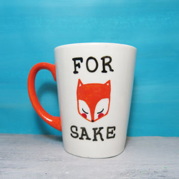 FOR Fox Sake white coffee mug
