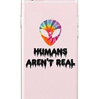 iPhone 6 plus/iPhone 6S plus - Durable Slim Case - Teenager Quotes - Typography Case - Humans Are Not Real - Alien Tie Dye - Motivational Quotes - Inspiration