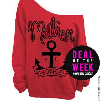 Anchor Matron of Honor - Red Off The Shoulder Slouchy Sweatshirt