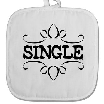 Single White Fabric Pot Holder Hot Pad by TooLoud