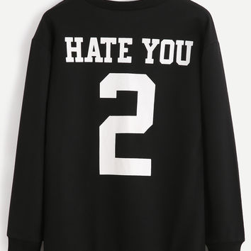 Hate You 2 Sweatshirt