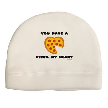You Have a Pizza My Heart Child Fleece Beanie Cap Hat by TooLoud