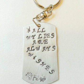 Wilco inspired necklace, all my lies are always wishes, music quotes, handstamped dog tag, gifts for him, wilco keychain, wilco quotes