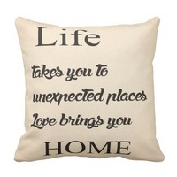 Love bring you home throw pillow