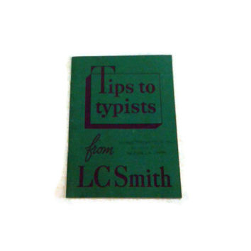 Vintage Tips to Typists from L C Smith Typewriters Booklet, Typewriting Tips, Typewriter Promotion