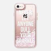 Casetify iPhone 7 Glitter Case - Never Let Anyone Dull Your Sparkle by Samantha Ranlet
