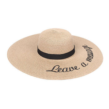 "Khaki & Black ""LEAVE A MESSAGE"" Embroidered Wide Brim Straw Floppy Hat"