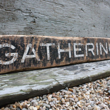 Gathering Room Rustic Distressed Wood Family and Friends Sign