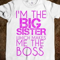 Supermarket: I'm The Big Sister Which Makes Me The Boss Kids' T-Shirt from Glamfoxx Shirts